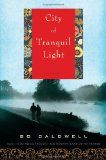 #awbchallenge City of Tranquil Light by Bo Caldwell - as reviewed by Hope is the Word