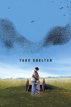 Take Shelter: This is a movie that stays in your mind long after the credits have rolled. It takes you on a journey into a fragile mind. Is he crazy or may it really be happening? Loved this movie!!
