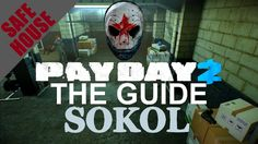 [ Sokol ] Safehouse Fully Upgraded Tour / Overview - Payday 2 - Customiz...