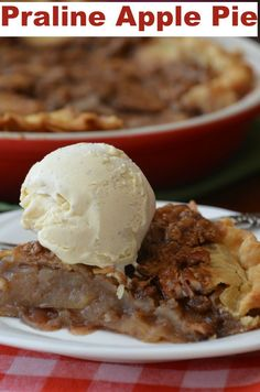 Best #Praline #Apple #Pie - Can you bake a homemade Apple Pie? Yes ...