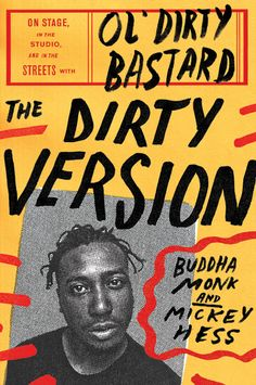 Buy The Dirty Version: On Stage, in the Studio, and in the Streets with Ol' Dirty Bastard by Buddha Monk, Mickey Hess and Read this Book on Kobo's Free Apps. Discover Kobo's Vast Collection of Ebooks and Audiobooks Today - Over 4 Million Titles! Gfx Design, Layout Design, Design Art, Graphic Design Posters, Graphic Design Inspiration, Graphic Art, Webdesign Inspiration, Magazin Design, Buch Design