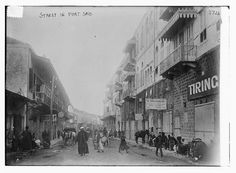 Port Said, Egypt is the Mediterranean end of the Suez Canal and was a site of WWI activity in late 1915 and early 1916.