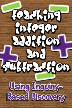 blog post on teaching integer addition and subtraction using zero pairs - an inquiry-based approach to developing rules for adding and subtracting integers