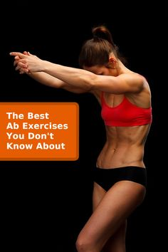The Best Ab Exercises You Don't Know About (Pictured is the stomach vacuum, sounds silly but it's affective!)