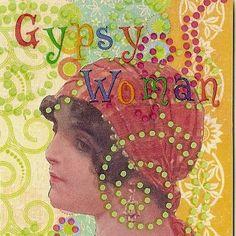 Gypsy:  #Gypsy Woman.