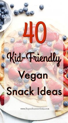 40 kid-friendly vegan snack ideas that even picky eaters will love. Easy plant-based recipes and ideas for well-fed vegan children, including savory and sweet snacks. | vegan snacks for kids | vegan kid-friendly snack recipes | vegan kid-approved snacks | plant-based kids snacks | plant-based snacks for kids | easy vegan snacks | easy vegan snack ideas | easy vegan snack recipes | #vegansnacks #kidfriendlysnacks #kidfriendlyveganrecipes #veganrecipesforkids #plantbasedkids #vegankids