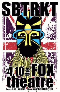 Original concert poster for SBTRKT at The Fox Theatre in Boulder, CO in 2012. 11x17 card stock. Art by Mark Serlo.