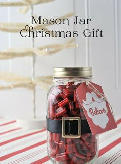 Mason Jar Christmas Gift Ideas and Christmas Tag Printable