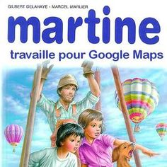 [link] martine  travaille pour Google Maps