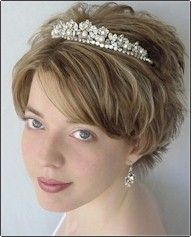 Short Hair Ideas for Brides...i need a tiara, just to wear lol