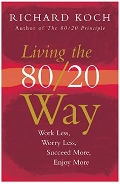 BESTSELLER! Living the 80/20 Way, New Edition: Wo... $3.99