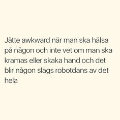 Se foton och videoklipp från SITUATIONER (@situationer) på Instagram Swedish Quotes, Welcome To Sweden, Silly Quotes, Funny Memes, Jokes, Pure Happiness, Boring Life, Different Quotes, True Words