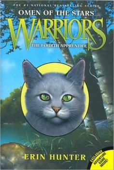 The Fourth Apprentice (Warriors: Omen of the Stars Series #1) by Erin Hunter