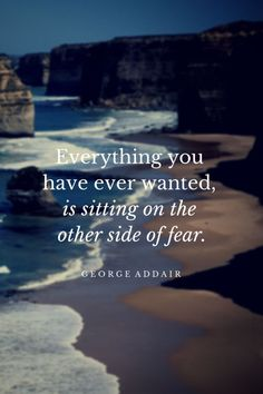 DownDog Inspirations: Everything you have ever wanted is sitting on the other side of fear... From the Downdog Diary Yoga Blog found exclusively at DownDog Boutique.