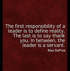 1st responsibility of a leader is to define reality... #PersonalLeadership #Women