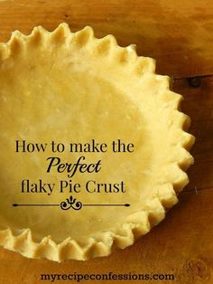 How to Make Perfect Pie Crust. Over the years I tried so many pie crust recipes. They were all lacking in one way or the other. This is the only recipe I use now. The pie crust is beautiful and flaky every time. Add this pie crust recipe to your other Tha Flakey Pie Crust, Apple Pie Crust, Easy Pie Crust, Homemade Pie Crusts, Buttery Pie Crust Recipe, Butter Crust, Betty Crocker Pie Crust Recipe, Old Fashioned Pie Crust Recipe, Vegetarian