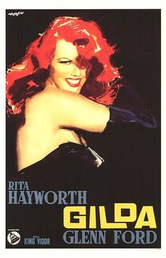 I must have this poster. Gilda - film noir directed by Charles Vidor, starring Rita Hayworth, Glenn Ford, Old Movie Posters, Classic Movie Posters, Cinema Posters, Movie Poster Art, Classic Movies, Cinema Tv, Films Cinema, I Love Cinema, Rita Hayworth Movies