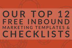 Our Top 12 Free Inbound Marketing Templates & Checklists Lead Nurturing, Marketing Program, Inbound Marketing, Seo, Ebooks, Campaign, Templates, How To Plan, Stencils