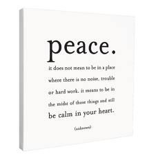 ...to being calm in our hearts.
