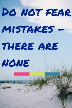 Dont fear mistakes. #entrepreneur #entrepreneurship #business #quote #havenofear