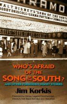 Who's Afraid of the Song of the South?…