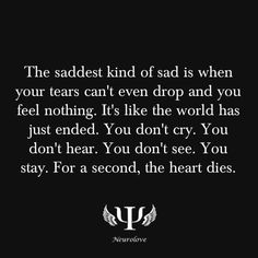 I have felt this kind of sadness!