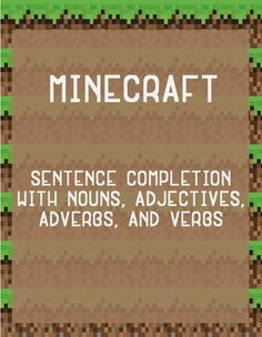 Minecraft lesson plans: character sentences. Have students writing and practicing grammar.