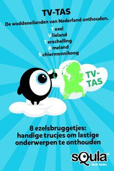 De waddeneilanden van Nederland onthouden: TV-TAS. Texel, Vlieland, Terschelling, Ameland, Schiermonnikoog. Deze en andere ezelsbruggetjes trucjes om lastige onderwerpen te onthouden op ons blog.