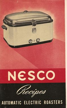 NESCO Electric Roaster Recipes & Product Info, Vintage 1940's Booklet. $5.00, via Etsy.