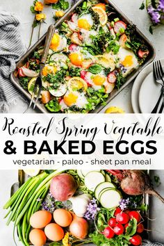Nutritious Snack Tips For Equally Young Ones And Adults Baked Eggs With Roasted Spring Vegetables Is An Easy Sheet Pan Meal For Breakfast, Brunch, Or Dinner. It's A Great Way To Enjoy The Harvest Of Spring Veggies With A Boost Of Protein From Organic Eggs Organic Eggs, Paleo Whole 30, Vegetarian Paleo, Roasted Vegetables, Paleo Vegetables, Baked Eggs, Spring Recipes, Snacks, Sheet Pan