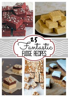 25 Fantastic Fudge Recipes  found at www.chocolatechocolateandmore.com