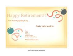 You can let everyone know a friend or coworker is retiring with the help of this retirement party flyer. The sign features balloons and ribbons, and provides space for the details of the celebration. Free to download and print