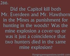 Hunger Games Questions. Interesting...