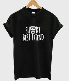 short bestfriend T shirt #tshirt #shirt #graphicshirt #funnyshirt