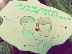 you give me premature ventricular contractions