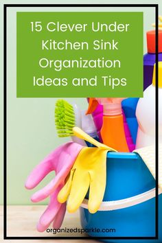 15 Under the kitchen sink storage solutions. Best ways of storing cleaning products safely and in an organized way. How to organize under kitchen sink using dollar store finds. Budget DIY under sink storage ideas using tension rods and dollar store finds. How to store kitchen sink sponges under the sink. #underkitchensinkorganization #kitchenorganization #cupboardsorganization #kitchenstorage Under Kitchen Sink Organization, Under Kitchen Sinks, Kitchen Cupboard Storage, Under Sink Storage, Storage Solutions, Storage Ideas, Kitchen Cabinets On A Budget, Slide Out Shelves, Sink Shelf