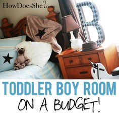 Toddler Boy Room on a Budget {how does she?}