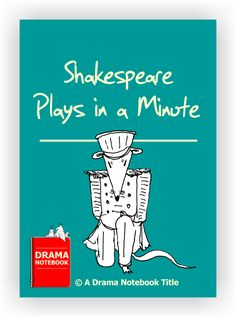 Shakespeare Plays in a Minute - Drama Notebook