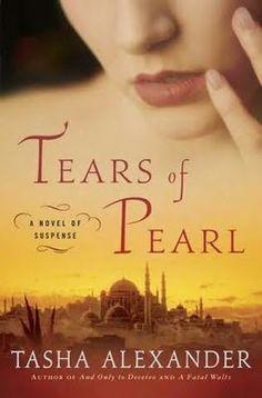 """""""Tears of Pearl"""" - Tasha Alexander"""