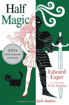 Half Magic, by Edward Eager | 38 Perfect Books To Read Aloud With Kids