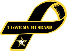 I'm proud to be married to a soldier!
