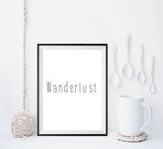 WanderlustPrintable decorTypography artTypographic by mixarthouse