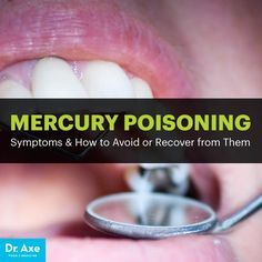 Mercury poisoning - Dr. Axe http://www.DrAxe.com #health #holistic #natural
