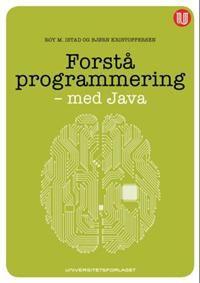 """Ny bok til låns:-)     Forstå programmering - med Java er en innføringsbok i programmering, skrevet for studenter i informasjonsteknologi ved høgskoler og universitet. Boken er velegnet også for dem som vil lære seg programmering på egen hånd.   Den pedagogiske tankegangen er å bygge forståelse """"bottom-up"""", ofte omtalt som """"objects last"""". Språkelement som tilordning, valg, løkker og metoder blir grundig forklart før mer abstrakte, objektorienterte begrep gradvis blir introdusert."""