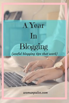 Blogging Tips: Everything I learned my first year in blogging. Social Media, SEO, and everything in between.