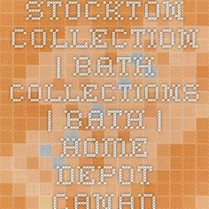 Stockton Collection | Bath Collections | Bath | Home Depot Canada Home Depot, Canada, Collections, Bathroom, Bath Room, Bathrooms, Bath, Bathing, Bathtub