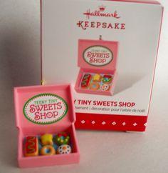 Teeny Tiny Sweets Shop.  Hallmark Miniature Ornament, 2015.