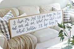 "diy sign ""I choose you. And I'll choose you over and over and over. Without pause, without a doubt, in a heartbeat. I'll keep choosing you."" Master bedroom"