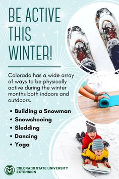 While the snow and cooler temperatures may tend to make you want to stay indoors and curl up with a movie, try to get moving and experience the great outdoors or try a fun indoor activity! Visit the link to learn more. Fun Indoor Activities, Physical Activities, Colorado State University, Build A Snowman, Get Moving, Winter Food, Winter Months, The Great Outdoors, Physics
