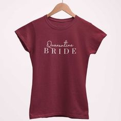 Bachelorette Party Gifts, Bachelorette Shirts, Bride Shirts, Special Day, Sassy, Tee Shirts, Wedding Ideas, How To Wear, Tops